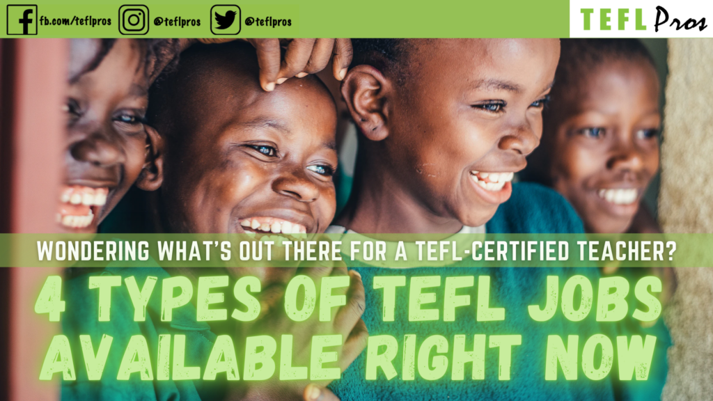 4 tefl teaching opportunities for certified tefl teachers